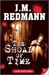 Shoal of Time - J. M. Redmann