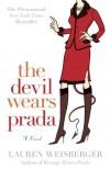 The Devil Wears Prada - Lauren Weisberger