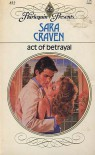 Act of Betrayal - Sara Craven