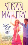 Two of a Kind (Fool's Gold, #11) - Susan Mallery
