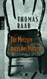 Der Metzger muss nachsitzen - Thomas Raab