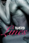 Twisted Lines  - Breena Wilde