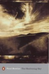 The Sheltering Sky - Paul Bowles, Michael Hofmann