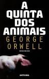 A Quinta dos Animais - Paulo Faria, George Orwell