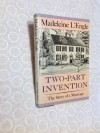 Two-Part Invention: The Story of a Marriage - Madeleine L'Engle