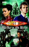 Doctor Who: Martha in the Mirror - Justin Richards