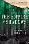 The Empire of Shadows - Richard Edward Crabbe