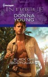 Black Ops Bodyguard (Harlequin Intrigue) - Donna Young
