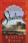 Shalimar - Rebecca Ryman