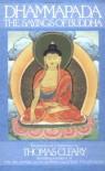 Dhammapada: The Sayings of Buddha - Gautama Buddha, Thomas Cleary