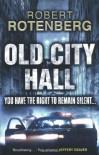 Old City Hall - Robert Rotenberg
