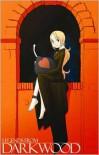 Legends From Darkwood (Legends from Darkwood Pocket Manga #1) - Christopher Reid, John Kantz