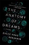 The Anatomy of Dreams - Chloe Benjamin
