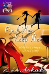 Find Her, Keep Her (A Martha's Vineyard Love Story) (Love in the USA) - Z.L. Arkadie