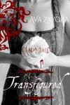 Transfigured - Ava Zavora