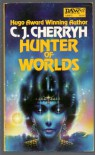 Hunter of Worlds - C.J. Cherryh