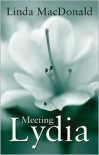 Meeting Lydia - Linda MacDonald