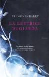 La lettrice bugiarda - Brunonia Barry, Stefania Cherchi