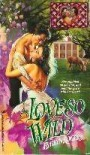 A Love So Wild - Evelyn Rogers