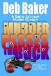 Murder Passes The Buck  - Deb Baker