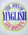 The Joys of Yinglish - Leo Rosten