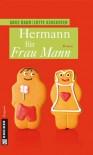 Hermann für Frau Mann - 'Anke Bahr',  'Lotte Kinskofer'