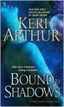 Bound to Shadows  - Keri Arthur