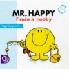 Mr. Happy Finds A Hobby - Roger Hargreaves