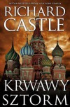 Krwawy Sztorm (Derrick Storm, #3) - Richard Castle, Katarzyna Godycka