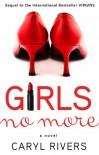 Girls No More: A Novel - Caryl Rivers