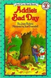 Addie's Bad Day - Joan Robins, Sue Truesdell, Susan G. Truesdell