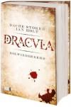 Dracula: Die Wiederkehr - Dacre Stoker, Ian Holt, Hannes Riffel