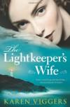 The Lightkeeper's Wife - Karen Viggers