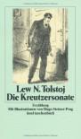 Die Kreutzersonate - Lew Tolstoj