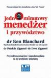Jednominutowy Menedżer i przywództwo - Ken Blanchard,  Patricia Zigarmi,  Drea Zigarmi
