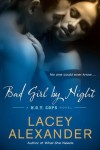 Bad Girl by Night - Lacey Alexander