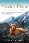 Merle's Door: Lessons from a Freethinking Dog - Ted Kerasote, Russell Galen