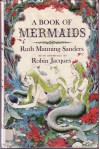 A Book of Mermaids - Ruth Manning-Sanders
