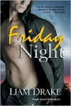 Friday Night - Liam Drake