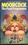 The Final Programme - Michael Moorcock