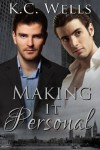 Making it Personal - K.C. Wells, S.A. Meade, Meredith Russell