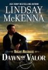 Dawn of Valor (Morgan's Mercenaries) - Lindsay McKenna