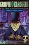 Graphic Classics: Robert Louis Stevenson (Graphic Classics (Eureka)) - Robert Louis Stevenson;Mort Castle;Michael Slack;Simon Gane;Lance Tooks;Maxon Crumb;Various