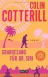 Grabgesang für Dr. Siri: Dr. Siri ermittelt 7 - Roman - Colin Cotterill