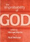 The Improbability of God -