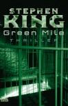 Green Mile - Joachim Honnef, Stephen King