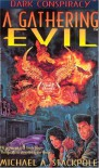 A Gathering Evil - Michael A. Stackpole