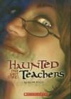 Haunted Teachers - Allan Zullo
