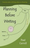 Planning Before Writing - Paul Carroll