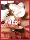 Blind Heat - Delta Dupree